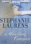 An Unwilling Conquest - Nellie Chalfant, Stephanie Laurens