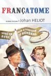 Françatome : Aujourd'hui l'atome, demain l'espace - Johan Heliot