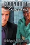 Corporate Desires - Bridget Midway