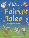 It's Fun to Write Fairy Tales - Ruth Thomson