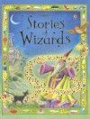 Stories of Wizards - Gillian Doherty, Anna Milbourne, Linda Edwards