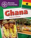 Ghana. Camilla de la Bedoyere - Camilla De la Bédoyère