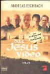 Das Jesus Video. Filmbuch - Andreas Eschbach