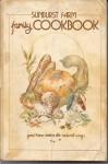 Sunburst Farm Family Cookbook - Susan Duquette