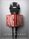 Fangland - John Marks, Ellen Archer, Simon Vance, Michael Prichard