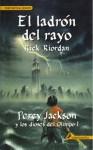 El Ladron del Rayo - Rick Riordan