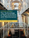 Construction Technology 3: The Technology of Refurbishment and Maintenance. Mike Riley and Alison Cotgrave - Mike Riley