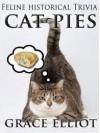 Cat Pies: Feline Historical Trivia - Grace Elliot