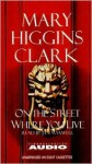 On The Street Where You Live (Audio) - Jan Maxwell, Mary Higgins Clark
