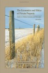 The Economics and Ethics of Private Property: Studies in Political Economy and Philosophy - Hans-Hermann Hoppe