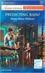 Predicting Rain? - Mary Anne Wilson
