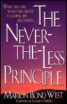 The Nevertheless Principle - Marion Bond West, Elizabeth Sherrill