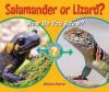 Salamander or Lizard?: How Do You Know? - Melissa Stewart