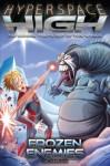 Frozen Enemies (Hyperspace High, #2) - Zac Harrison