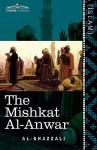 The Mishkat Al-Anwar: The Niche for Lights - Abu Hamid al-Ghazali