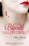 Bloody Valentine (Blue Bloods, #5.5) - Melissa de la Cruz