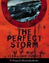 The Perfect Storm - Sebastian Junger, Kerry Shale