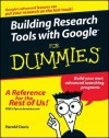 Building Research Tools with Google for Dummies - Harold Davis, Arthur Griffith