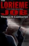 The Lorieme Job - Thomas K. Carpenter