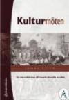 Kulturmöten: En introduktion till interkulturella studier - Jonas Stier