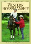Western Horsemanship: The Complete Guide to Riding the Western Horse - Richard Shrake, Pat Close, Darrell Arnold