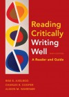 Reading Critically, Writing Well 9e: A Reader and Guide - Rise Axelrod, Charles Cooper, Alison Warriner, Charles R. Cooper, Alison M. Warriner