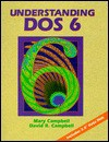 Understanding Dos 6 - Mary Campbell, David R. Campbell