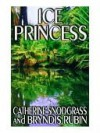 Ice Princess - Catherine Snodgrass, Bryndis Rubin