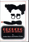 Groucho: A Life in Revue - Arthur Marx, Bob Fisher