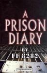 A Prison Diary (A Prison Diary #1) - Jeffrey Archer, FF8282