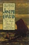 The Complete Short Fiction of Joseph Conrad: The Stories, Volume II - Samuel Hynes, Joseph Conrad