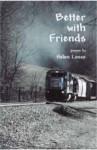 Better with Friends - Helen Losse