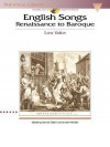 English Songs: Renaissance to Baroque: The Vocal Library Low Voice [With 2 CD's] - Steven Stolen, Hal Leonard Publishing Company