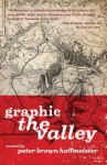 Graphic the Valley - Peter Brown Hoffmeister