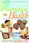 Presciption for Health - Michael McCann