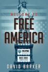 Welcome To Free America - David Barker
