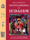 The Student's Encyclopedia of Judaism - Geoffrey Wigoder, Shmuel Himelstein, Fred Skolnick