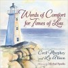 Words of Comfort for Times of Loss - Cecil Murphey, Liz Allison, Michal Sparks