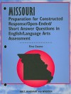 Missouri Preparation for Constructed Response/Open-Ended/Short Answer Questions in English/Language Arts Assessment, First Course - Holt Rinehart