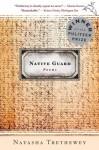 Native Guard (enhanced audio edition): Poems - Natasha Trethewey