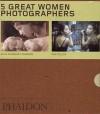 Five Great Women Photographers - Box Set of 5 - Phaidon Press