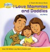 I Love Mommies and Daddies - Joy Berry