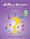 60 Music Quizzes for Theory and Reading: One-Page Reproducible Tests to Evaluate Student Musical Skills, Comb Bound Book & Data CD (Enhanced CD) - Jay Althouse