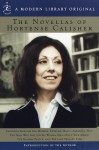 The Novellas of Hortense Calisher (Modern Library) - Hortense Calisher