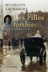 Les Filles tombées tome #2 - Micheline Lachance