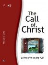 The Call of Christ (NT) - Karl Smith, Leonard Ross, James Needham, Brian Johnston, Geoff Hydon, David Woods, Craig Jones, Greg Neely, David Webster, Hayes Press