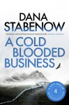 A Cold-Blooded Business - Dana Stabenow