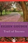 Trail of Secrets - Eileen Goudge