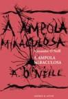 A Âmpola Miraculosa - Alexandre O'Neill