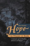 The Prisoner of Zenda: 8.95 - Anthony Hope